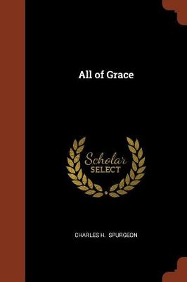 All of Grace (Paperback)