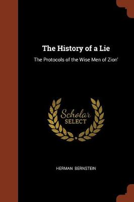 The History of a Lie: The Protocols of the Wise Men of Zion' (Paperback)