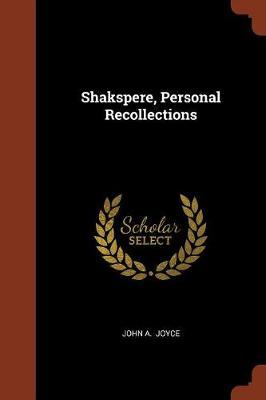 Shakspere, Personal Recollections (Paperback)