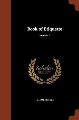 Book of Etiquette; Volume II (Paperback)