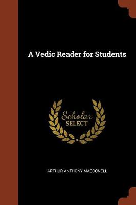 A Vedic Reader for Students (Paperback)