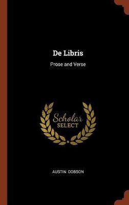 de Libris: Prose and Verse (Hardback)
