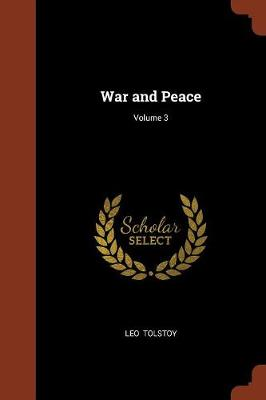 War and Peace; Volume 3 (Paperback)