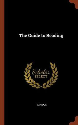 The Guide to Reading (Hardback)