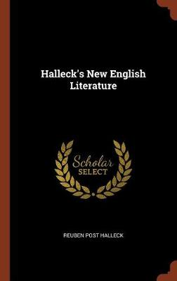 Halleck's New English Literature (Hardback)