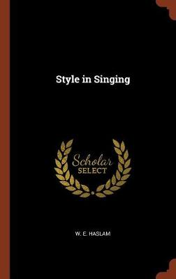 Style in Singing (Hardback)