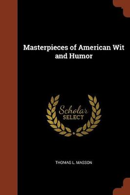 Masterpieces of American Wit and Humor (Paperback)