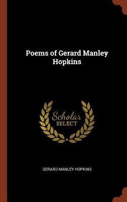 Poems of Gerard Manley Hopkins (Hardback)