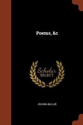 Poems, &C (Paperback)