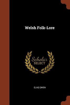 Welsh Folk-Lore (Paperback)