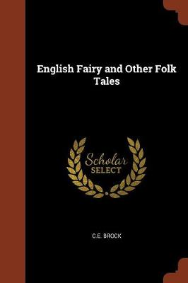 English Fairy and Other Folk Tales (Paperback)