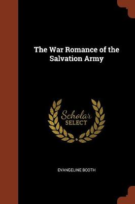 The War Romance of the Salvation Army (Paperback)