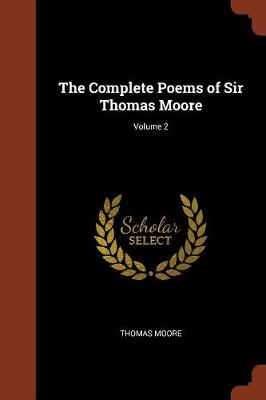 The Complete Poems of Sir Thomas Moore; Volume 2 (Paperback)