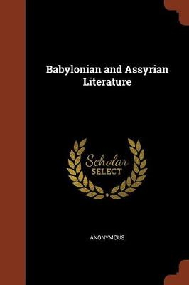 Babylonian and Assyrian Literature (Paperback)