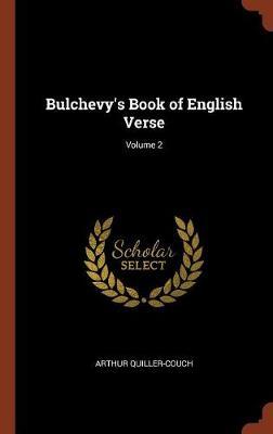 Bulchevy's Book of English Verse; Volume 2 (Hardback)