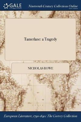 Tamerlane: A Tragedy (Paperback)