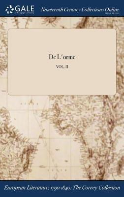 de L'Orme; Vol. II (Hardback)
