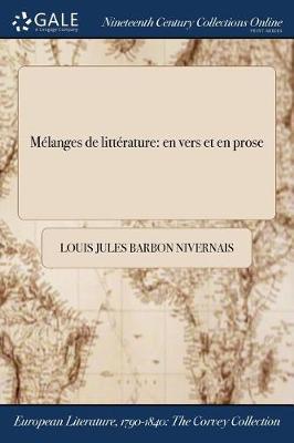 Melanges de Litterature: En Vers Et En Prose (Paperback)