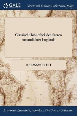 Classische Bibliothek Der Alteren Romandichter Englands (Paperback)
