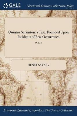 Quintus Servinton: A Tale, Founded Upon Incidents of Real Occurrence; Vol. II (Paperback)