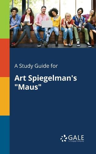 "A Study Guide for Art Spiegelman's ""maus"" (Paperback)"