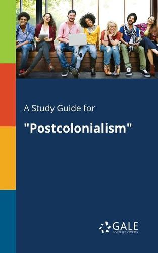 A Study Guide for Postcolonialism (Paperback)