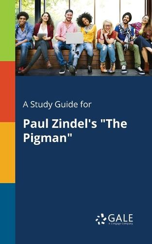 """A Study Guide for Paul Zindel's """"The Pigman"""" (Paperback)"""