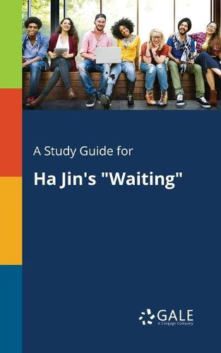 A Study Guide for Ha Jin's Waiting (Paperback)