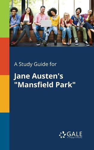 A Study Guide for Jane Austen's Mansfield Park (Paperback)