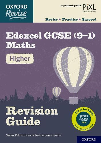 Oxford Revise: Edexcel GCSE (9-1) Maths Higher Revision Guide - Oxford Revise (Paperback)