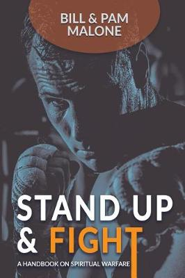 Stand Up and Fight!: A Handbook on Spiritual Warfare (Paperback)