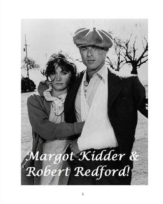 Margot Kidder & Robert Redford! (Paperback)