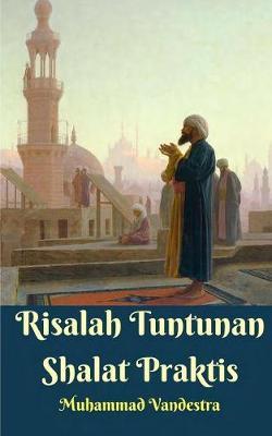 Risalah Tuntunan Shalat Praktis (Paperback)
