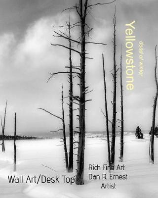 Yellowstone 'dead of Winter' (Paperback)