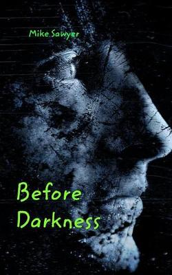 Before Darkness (Paperback)