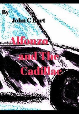 Alfonzo and the Cadillac (Hardback)