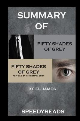 Summary of Fifty Shades of Grey and Grey: Fifty Shades of Grey as Told by Christian Boxset (Paperback)