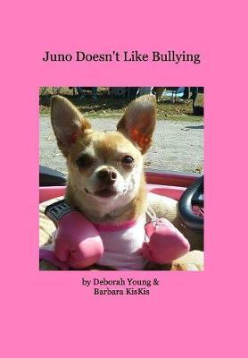 Juno Doesn't Like Bullying (Hardback)
