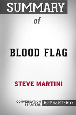 Summary of Blood Flag by Steve Martini: Conversation Starters (Paperback)