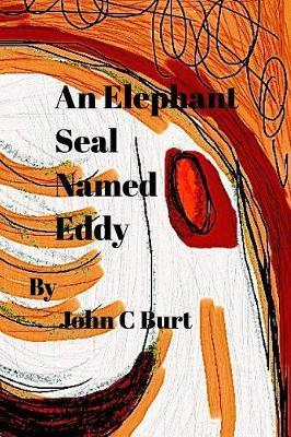 An Elephant Seal Named Eddy. (Paperback)