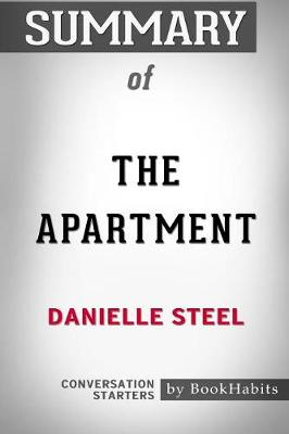 Summary of the Apartment by Danielle Steel: Conversation Starters (Paperback)