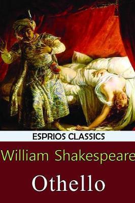 Othello (Esprios Classics) (Paperback)