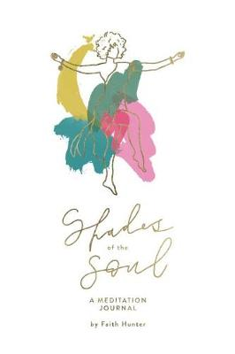 Shades of the Soul (Paperback)