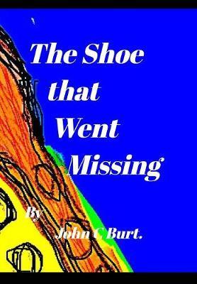 The Shoe That Went Missing. (Hardback)