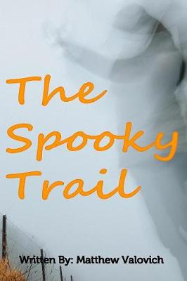 The Spooky Trail (Paperback)