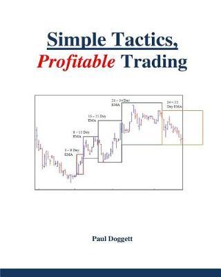 Simple Tactics, Profitable Trading (Paperback)