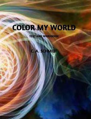 Color My World (Hardback)