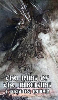 The Ring of the Nibelung (Hardback)