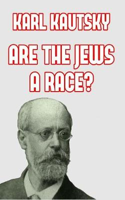 Are the Jews a Race? (Hardback)