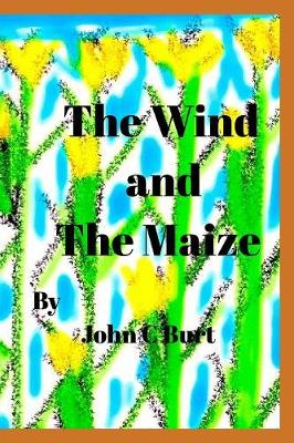 The Wind and the Maize (Paperback)
